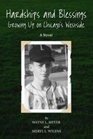 Hardships and Blessing Growing Up on Chicago's Westside 1727132130 Book Cover
