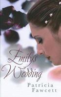 Emily's Wedding 184617743X Book Cover