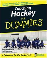 Coaching Hockey For Dummies (For Dummies (Sports & Hobbies))