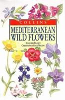 Collins Mediterranean Wild Flowers (Natural History) 000710622X Book Cover