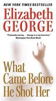 What Came Before He Shot Her 0061145912 Book Cover