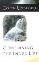 Concerning the Inner Life 1592448089 Book Cover