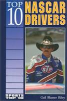 Top 10 Nascar Drivers (Sports Top 10) 0894906119 Book Cover