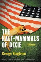 The Half-Mammals of Dixie 0156028581 Book Cover