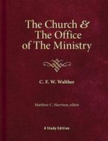 The Church & the Office of the Ministry 075863403X Book Cover
