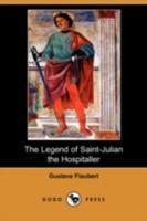 La légende de saint julien l'hospitalier (Trois Contes) 1409924033 Book Cover