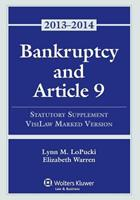 Bankruptcy & Article 9 Statutory Supplement 1454827920 Book Cover