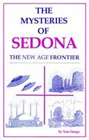 The Mysteries of Sedona: The New Age Frontier (Mysteries of Sedona) 0962274801 Book Cover