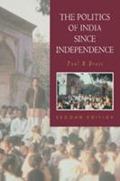 The Politics of India since Independence (The New Cambridge History of India) 0521396514 Book Cover