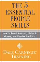 The 5 Essential People Skills: How to Assert Yourself, Listen to Others, and Resolve Conflicts 1416595481 Book Cover