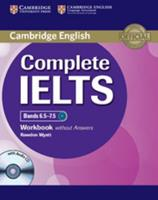 Complete Ielts Bands 6.5 7.5 Workbook Without Answers with Audio CD 1107664446 Book Cover