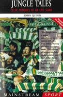 Jungle Tales: Celtic Memories of an Epic Stand 1840180943 Book Cover