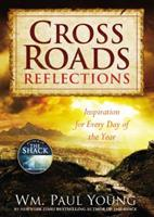Cross Roads Reflections: Inspiration for Every Day of the Year 1455573639 Book Cover