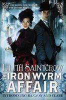 The Iron Wyrm Affair 031620126X Book Cover
