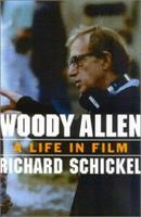 Woody Allen: A Life in Film 1566635284 Book Cover