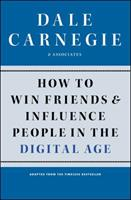 How to Win Friends and Influence People in the Digital Age 1451612575 Book Cover