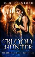 Blood Hunter 1520307004 Book Cover