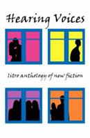Hearing Voices: The Litro Anthology of New Fiction 1899999744 Book Cover