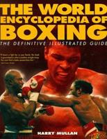 The World Encyclopedia of Boxing 1858688159 Book Cover