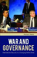 War and Governance: International Security in a Changing World Order 0313347352 Book Cover