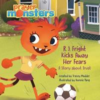 R. J. Fright Kicks Away Her Fears 1496408713 Book Cover