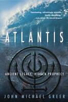 Atlantis: Ancient Legacy, Hidden Prophecy 0738709786 Book Cover