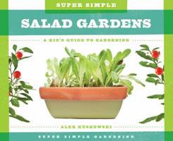 Super Simple Salad Gardens 1624035264 Book Cover