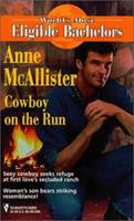 Cowboy On The Run 0373650299 Book Cover
