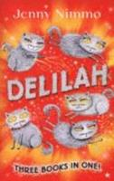 Delilah: Three Books in One! 1405233036 Book Cover