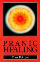 Pranic Healing 0877287139 Book Cover