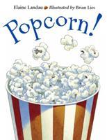 Popcorn! (Charlesbridge) 1570914435 Book Cover