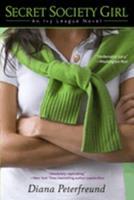 Secret Society Girl: An Ivy League Novel 0440243890 Book Cover
