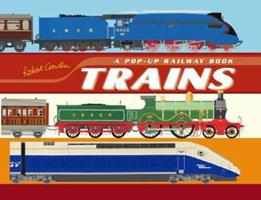 Trains: A Pop-Up Railway Book 0744596564 Book Cover