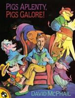 Pigs Aplenty, Pigs Galore! (Picture Puffins) 059048883X Book Cover