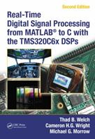 Real-Time Digital Signal Processing from MATLAB to C with the TMS320C6x DSPs [With CDROM] 1439883033 Book Cover