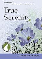 True Serenity 1594711577 Book Cover