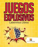 Juegos Explosivos: Laberintos Libros 0228220831 Book Cover