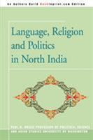 Language, Religion and Politics in North India 0595343945 Book Cover
