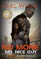 No More Mr. Nice Guy 1622869389 Book Cover