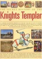 The Knights Templar: Discovering the Myth and Reality of a Legendary Brotherhood 0681356278 Book Cover