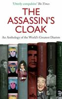 The Assassin's Cloak: An Anthology of the World's Greatest Diarists 1841951722 Book Cover