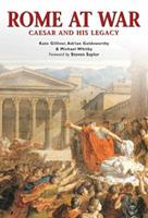Rome at War: Caesar and his legacy (Essential Histories Specials) 1841768812 Book Cover