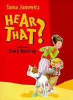 Hear That? 1587170744 Book Cover