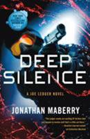Deep Silence 1250098467 Book Cover