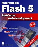 Flash 5 Fast & Easy Web Development (With CD-ROM) (Fast & Easy Web Development) 0761529306 Book Cover