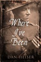Where I've Been 0692894764 Book Cover