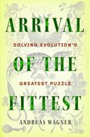 Arrival of the Fittest: How Nature Innovates 1591846463 Book Cover