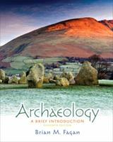 Archaeology: A Brief Introduction 0673523365 Book Cover