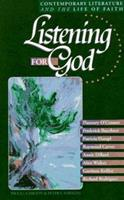 Listening for God : Contemporary Literature and the Life of Faith, Volume 1 (Reader Guide) 0806627158 Book Cover