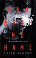 Man with No Name 1942712863 Book Cover